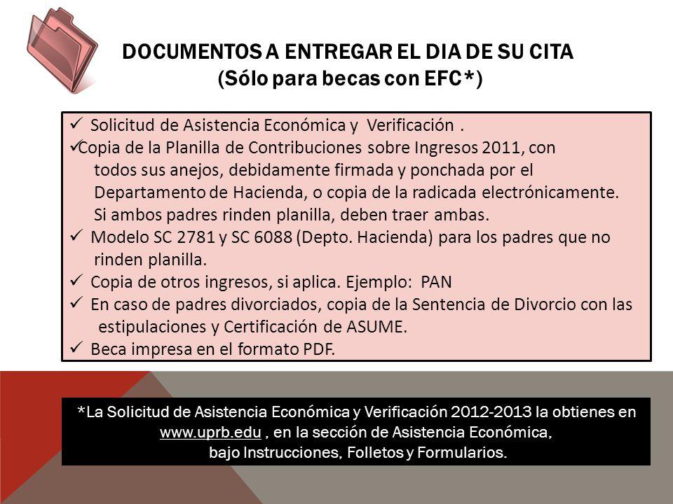 DOCUMENTOS A ENTREGAR EL DIA DE SU CITA (Sólo para becas con EFC*)