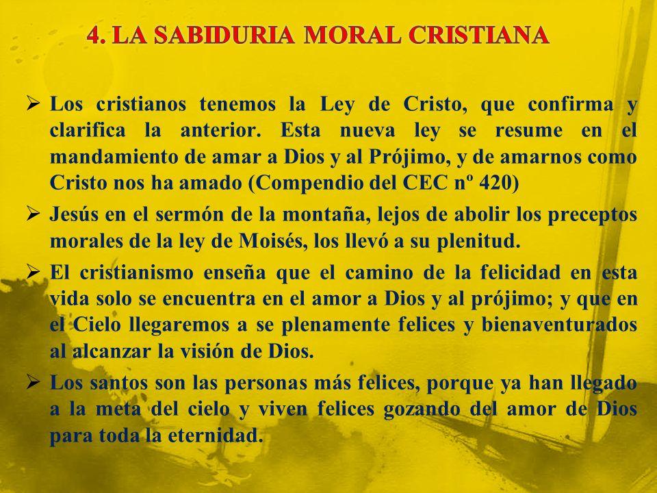 4. LA SABIDURIA MORAL CRISTIANA