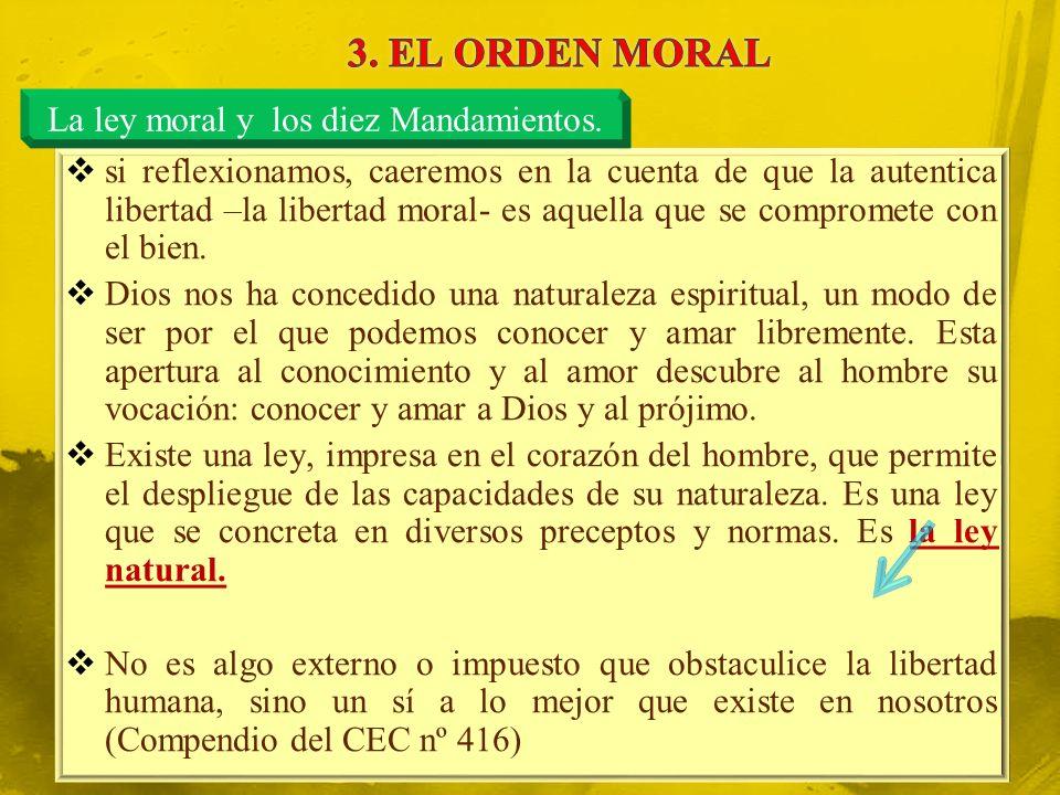 La ley moral y los diez Mandamientos.