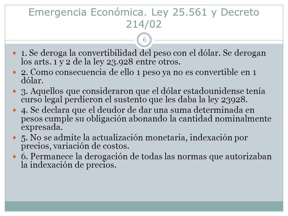 Emergencia Económica. Ley 25.561 y Decreto 214/02