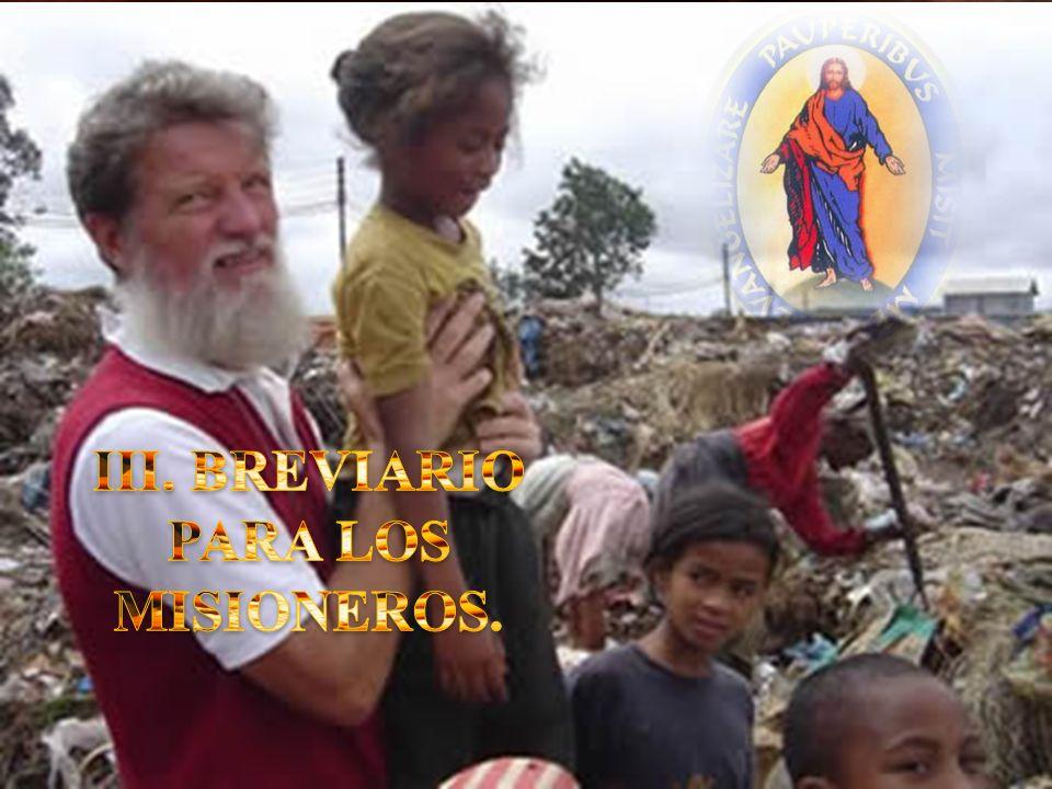 III. BREVIARIO PARA LOS MISIONEROS.