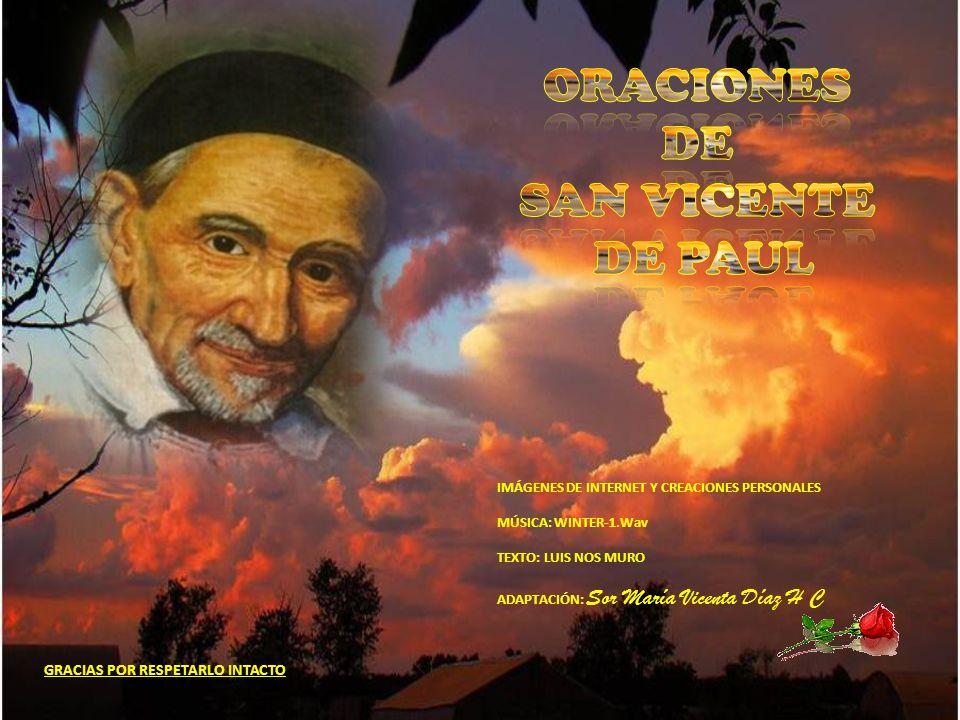 ORACIONES DE SAN VICENTE DE PAUL GRACIAS POR RESPETARLO INTACTO