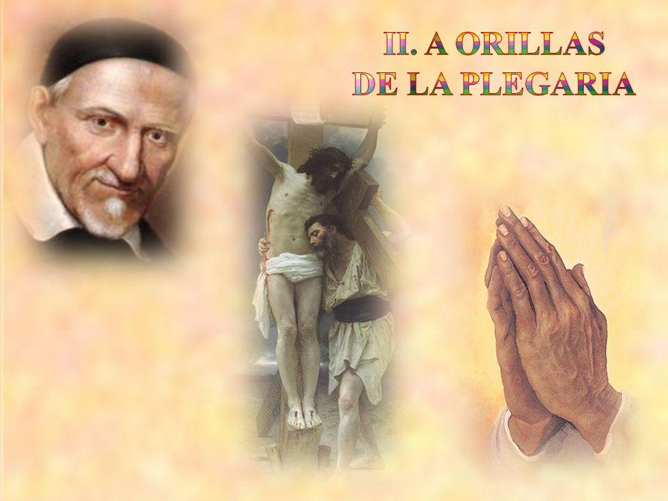 II. A ORILLAS DE LA PLEGARIA