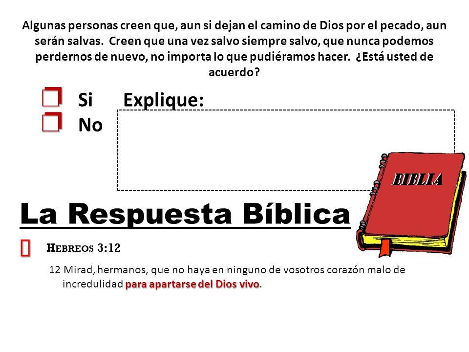 La Respuesta Bíblica ³ p Si Explique: p No