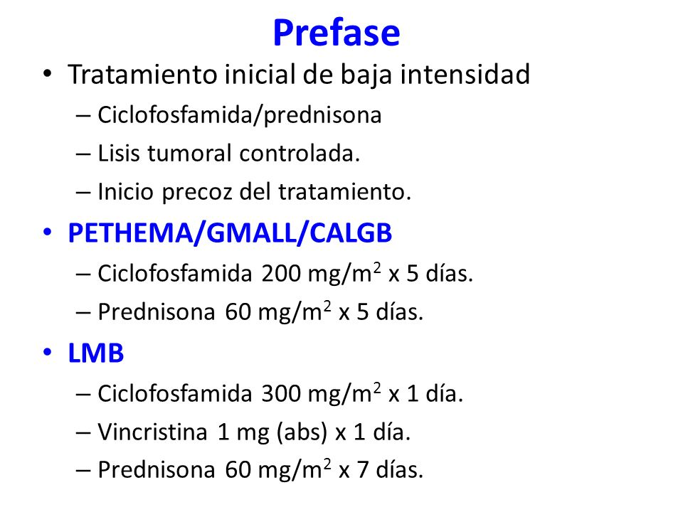 Prefase Tratamiento inicial de baja intensidad PETHEMA/GMALL/CALGB LMB