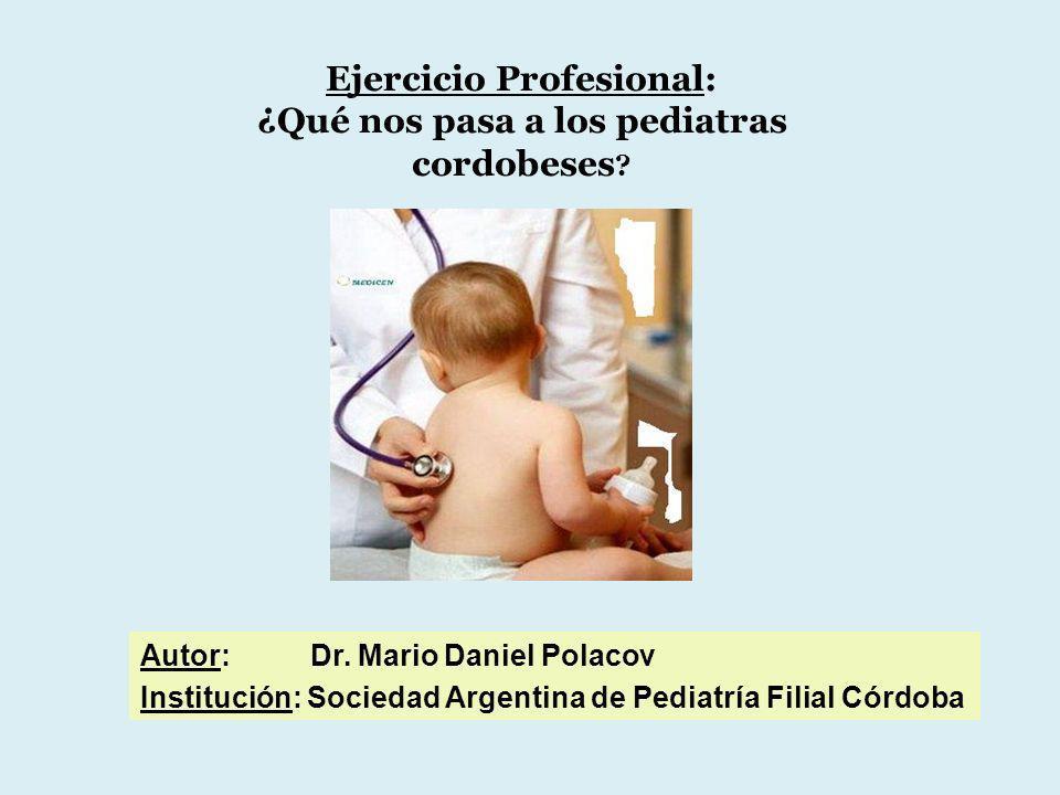 Ejercicio Profesional: ¿Qué nos pasa a los pediatras cordobeses