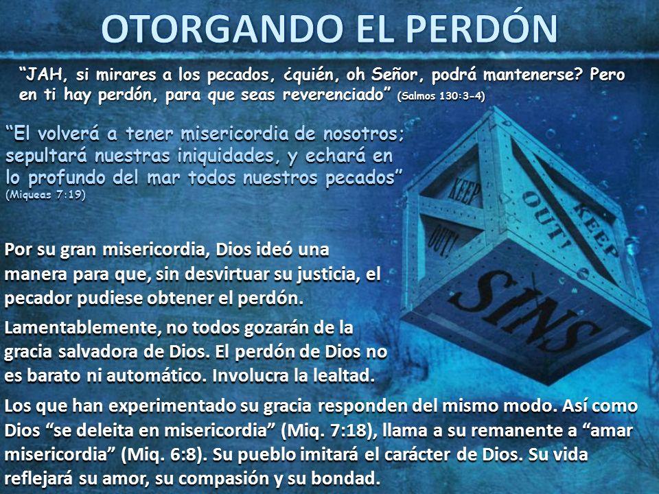 OTORGANDO EL PERDÓN
