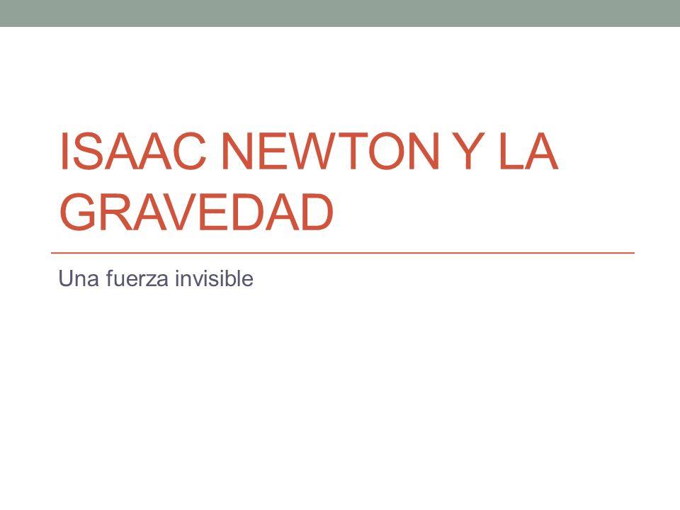 Isaac Newton y la gravedad