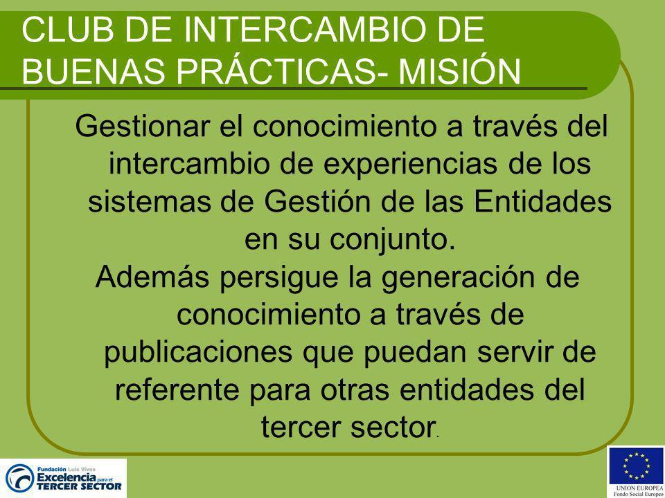 CLUB DE INTERCAMBIO DE BUENAS PRÁCTICAS- MISIÓN