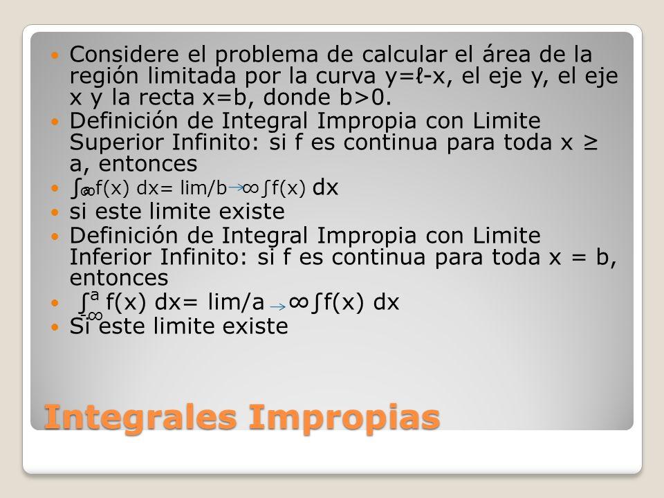 Considere el problema de calcular el área de la región limitada por la curva y=ℓ-x, el eje y, el eje x y la recta x=b, donde b>0.