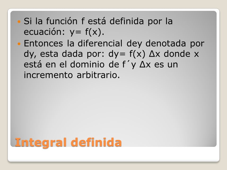 Si la función f está definida por la ecuación: y= f(x).