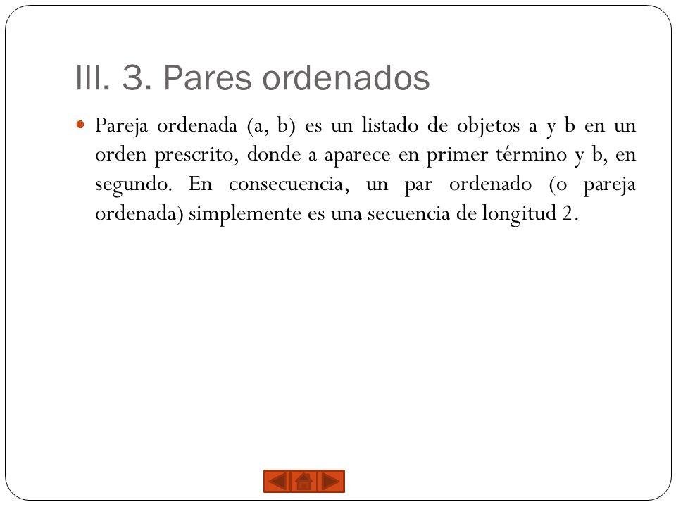 III. 3. Pares ordenados