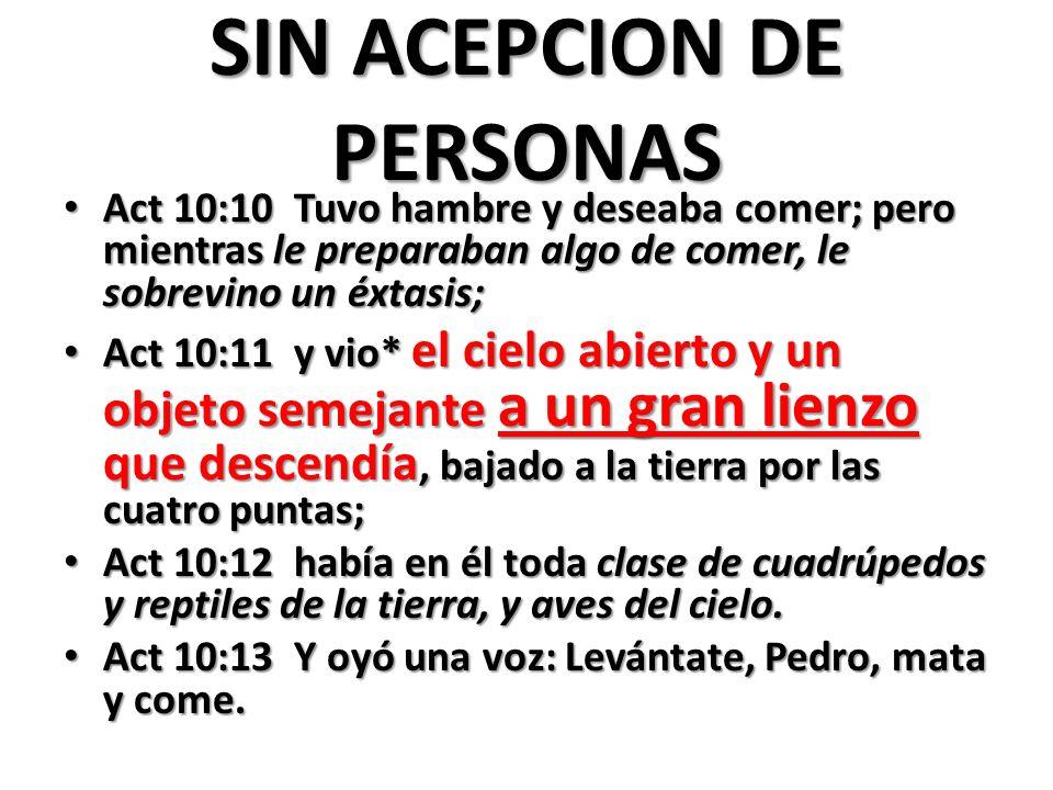 SIN ACEPCION DE PERSONAS