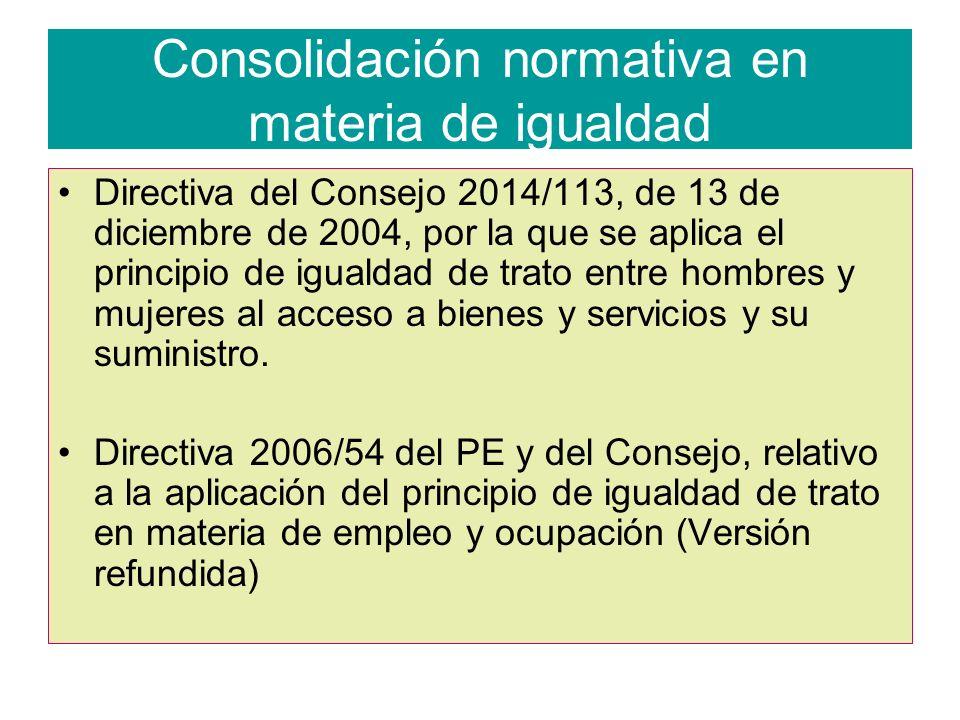 Consolidación normativa en materia de igualdad