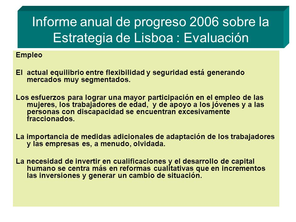 Informe anual de progreso 2006 sobre la Estrategia de Lisboa : Evaluación
