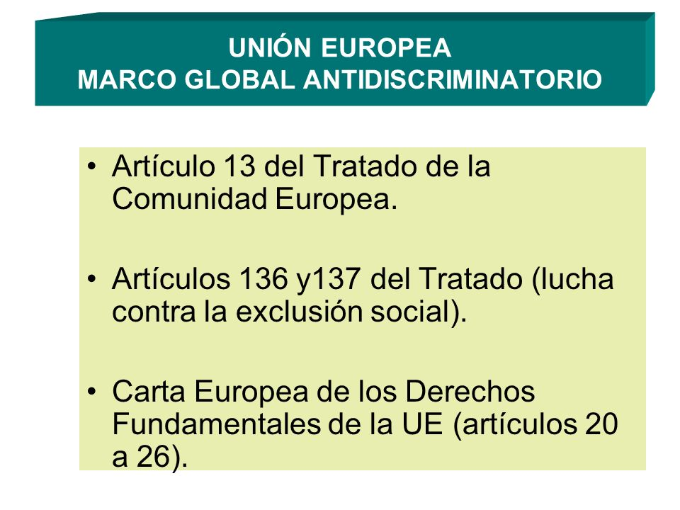 UNIÓN EUROPEA MARCO GLOBAL ANTIDISCRIMINATORIO