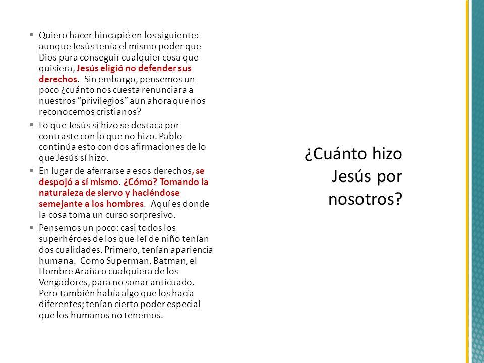 ¿Cuánto hizo Jesús por nosotros