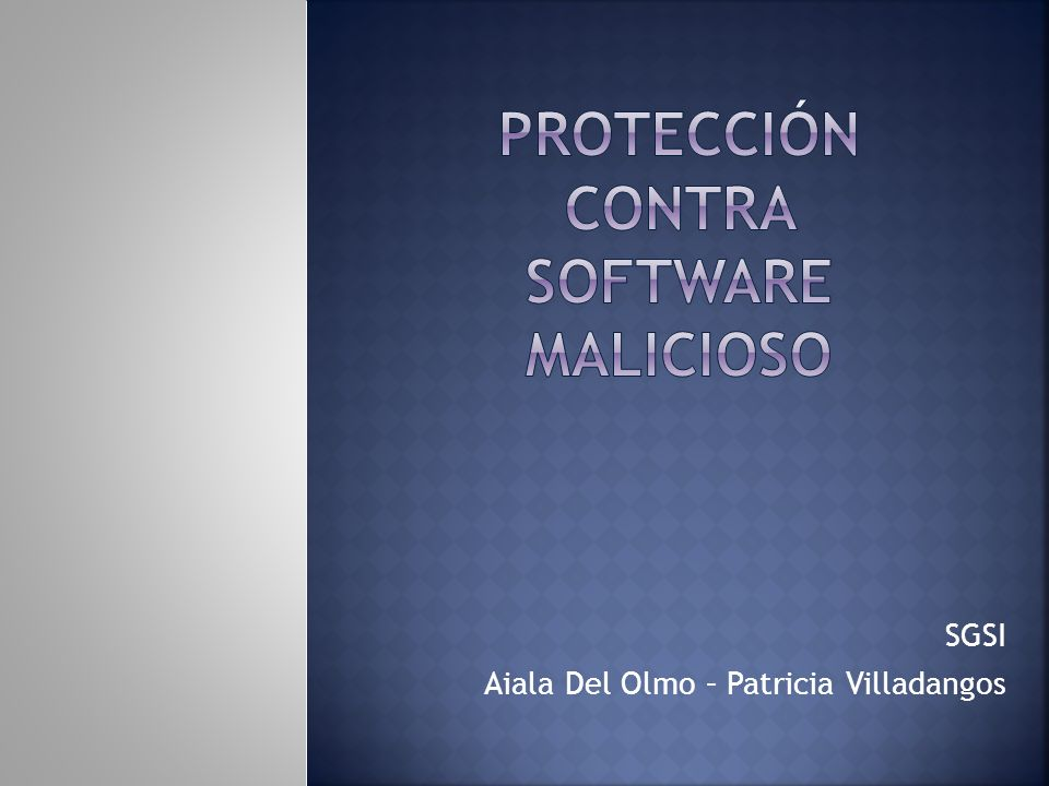 Protección contra Software Malicioso