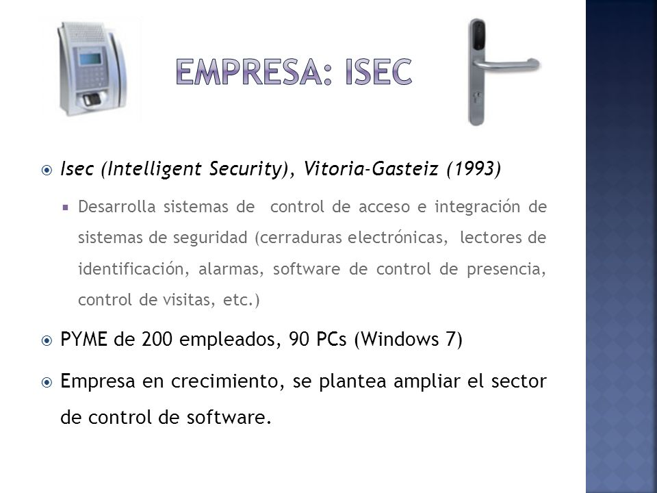 Empresa: Isec Isec (Intelligent Security), Vitoria-Gasteiz (1993)