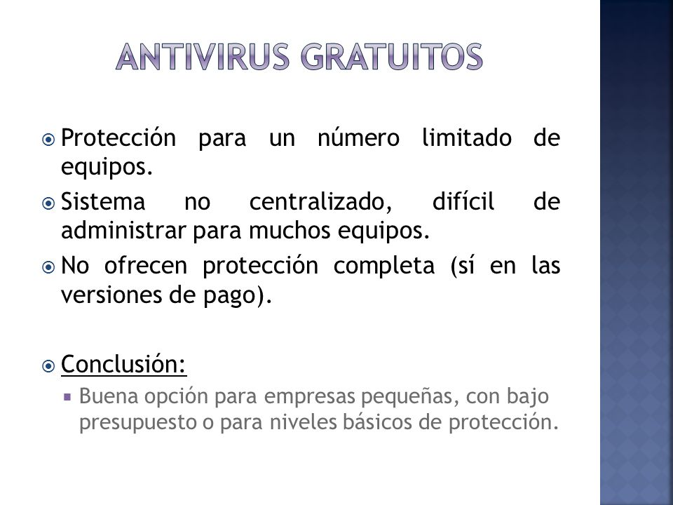 Antivirus gratuitos Protección para un número limitado de equipos.