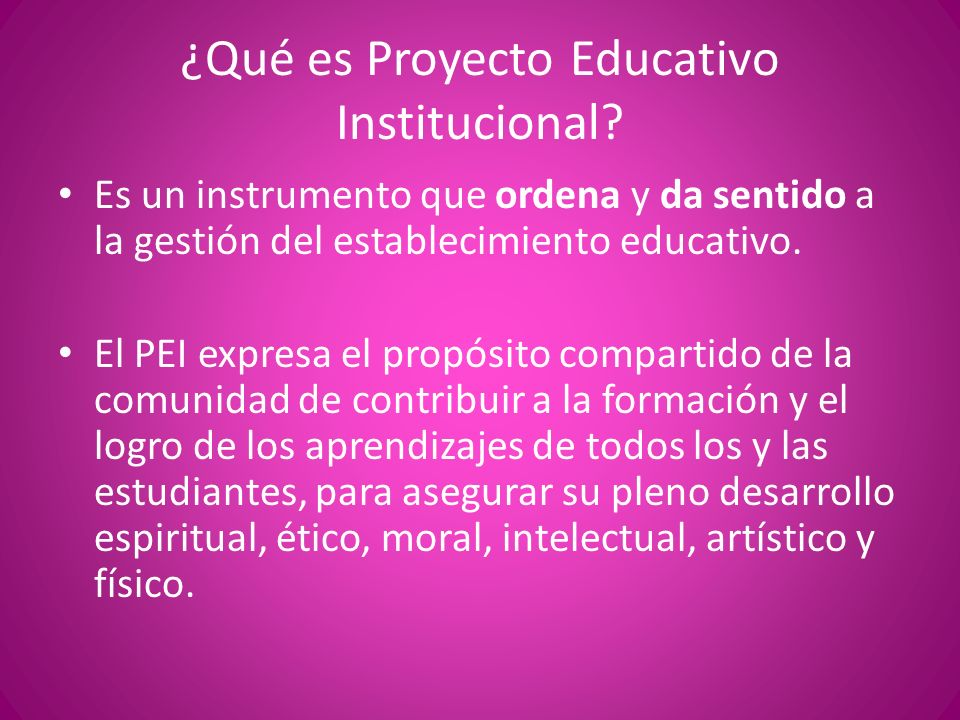 ¿Qué es Proyecto Educativo Institucional