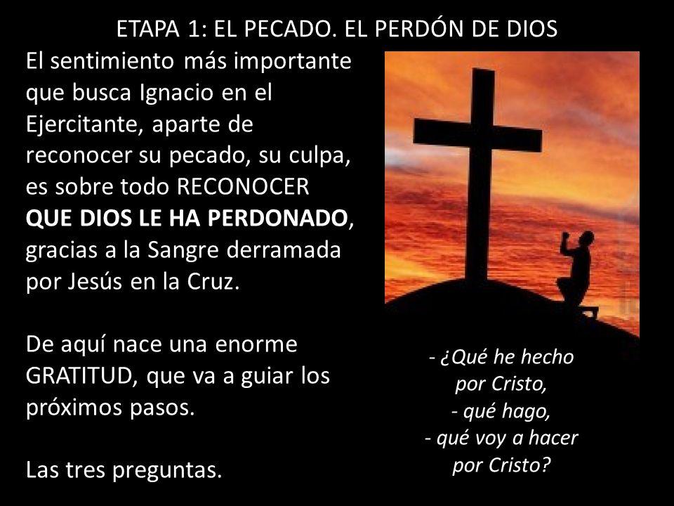 ETAPA 1: EL PECADO. EL PERDÓN DE DIOS