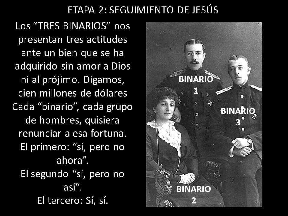 ETAPA 2: SEGUIMIENTO DE JESÚS