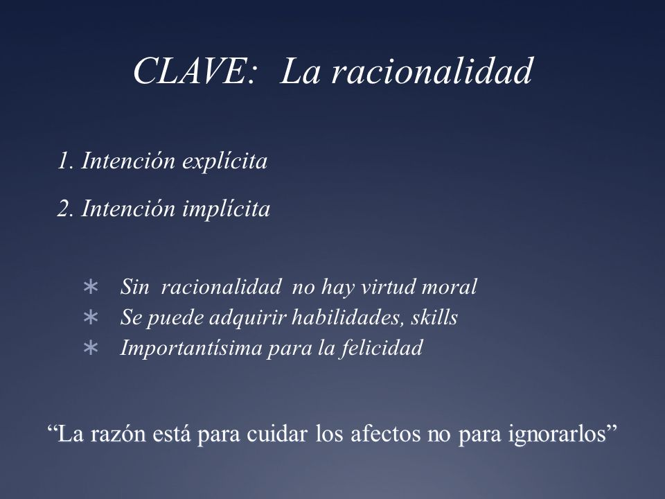 CLAVE: La racionalidad