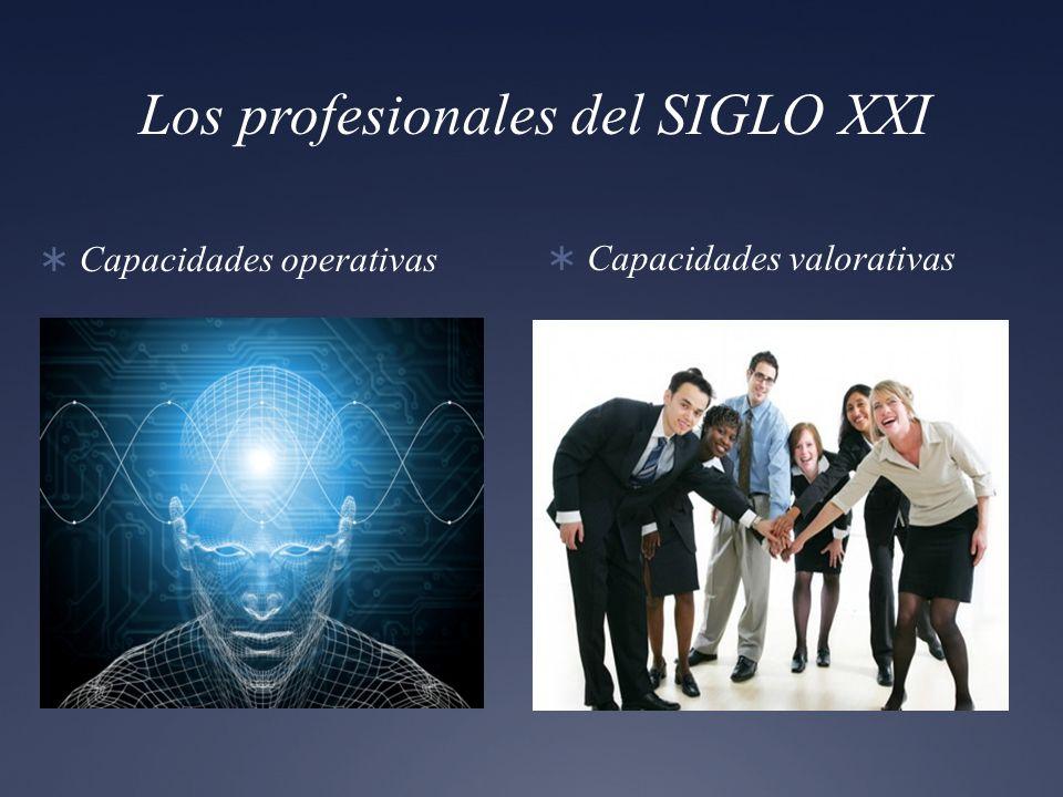 Los profesionales del SIGLO XXI