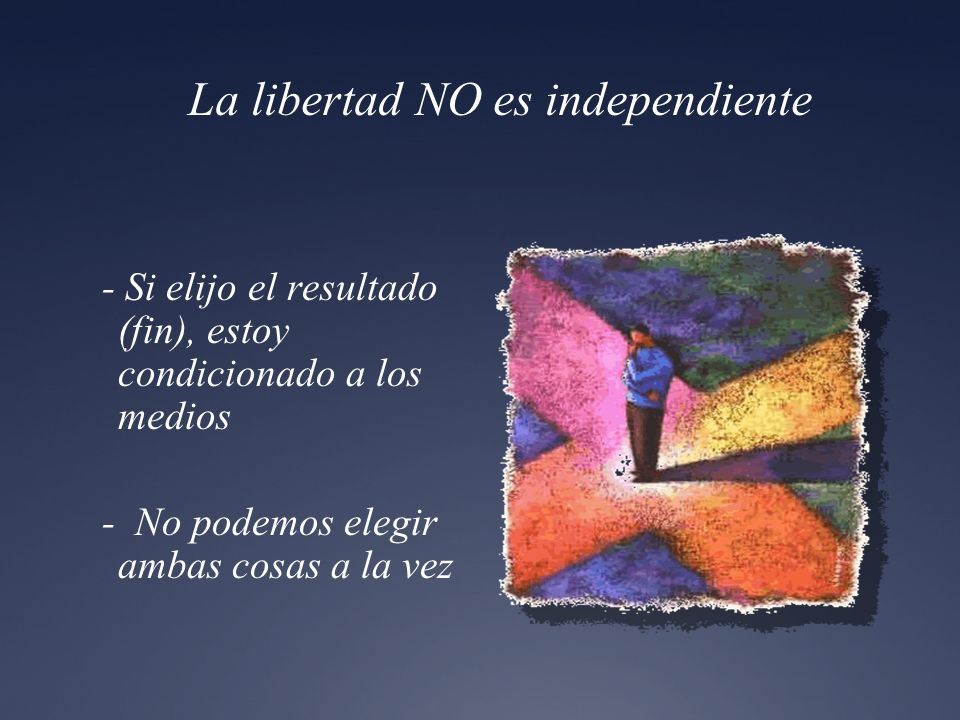 La libertad NO es independiente