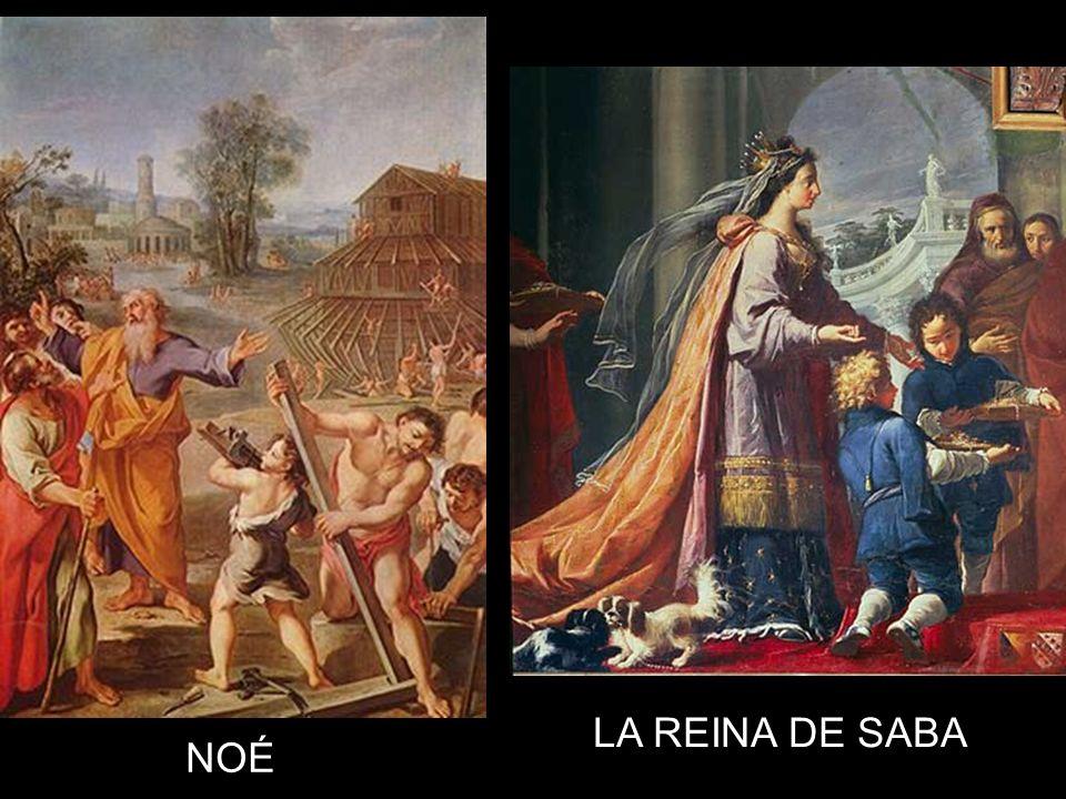 LA REINA DE SABA NOÉ