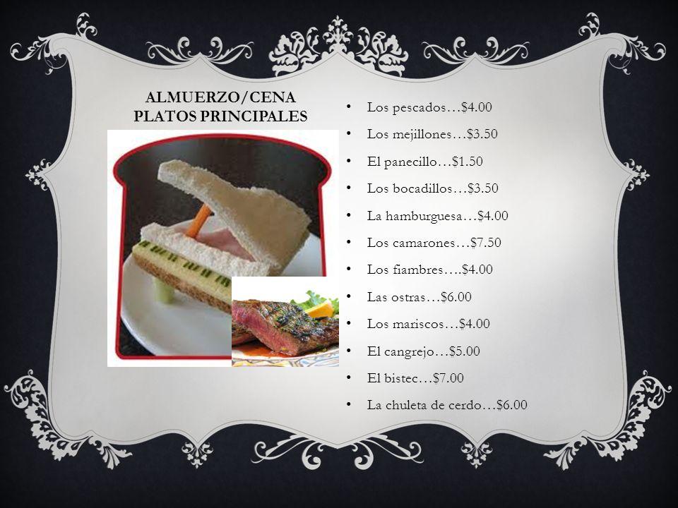 Almuerzo/Cena Platos Principales