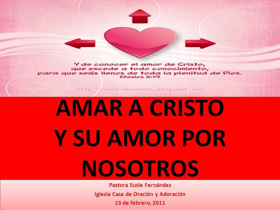 AMAR A CRISTO Y SU AMOR POR NOSOTROS
