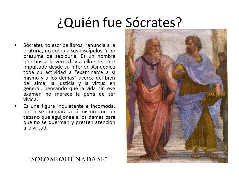 ¿Quién fue Sócrates SOLO SE QUE NADA SE