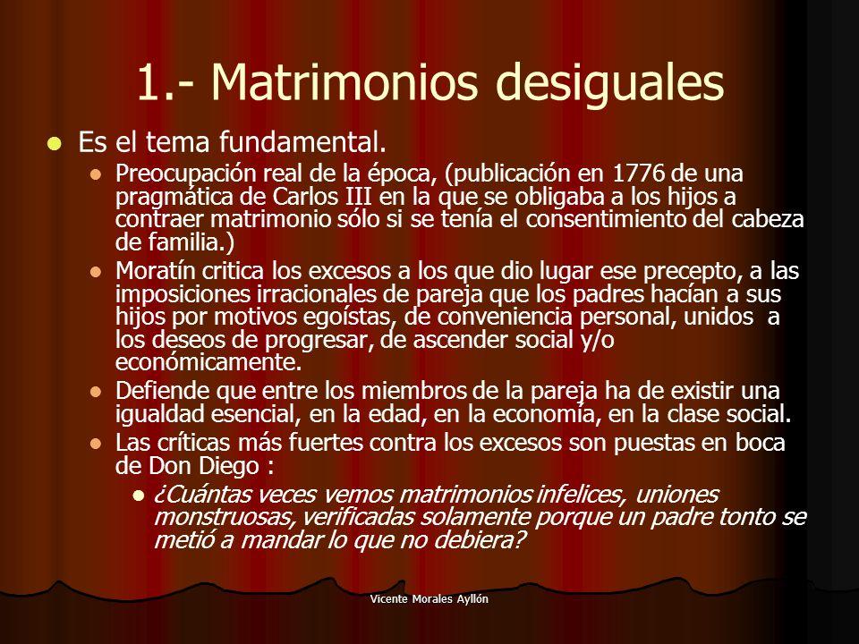 1.- Matrimonios desiguales