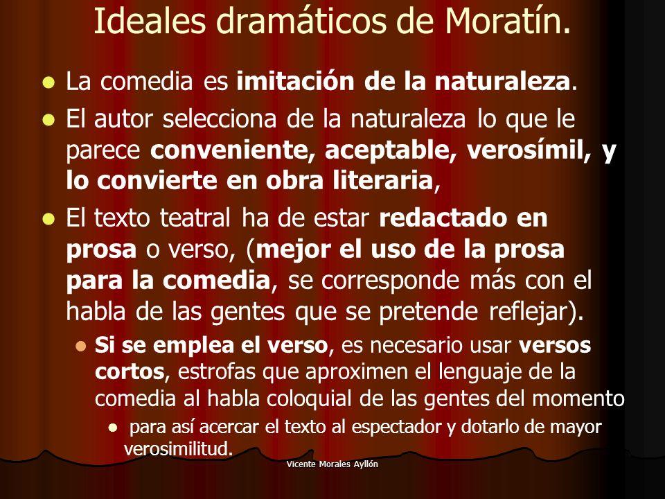 Ideales dramáticos de Moratín.