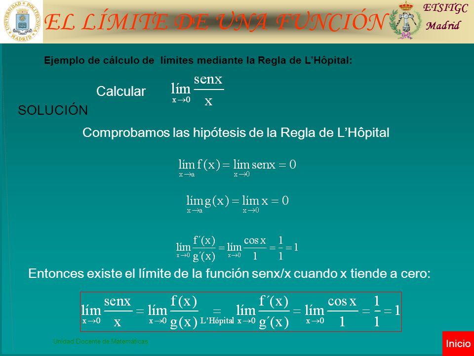 Comprobamos las hipótesis de la Regla de L'Hôpital