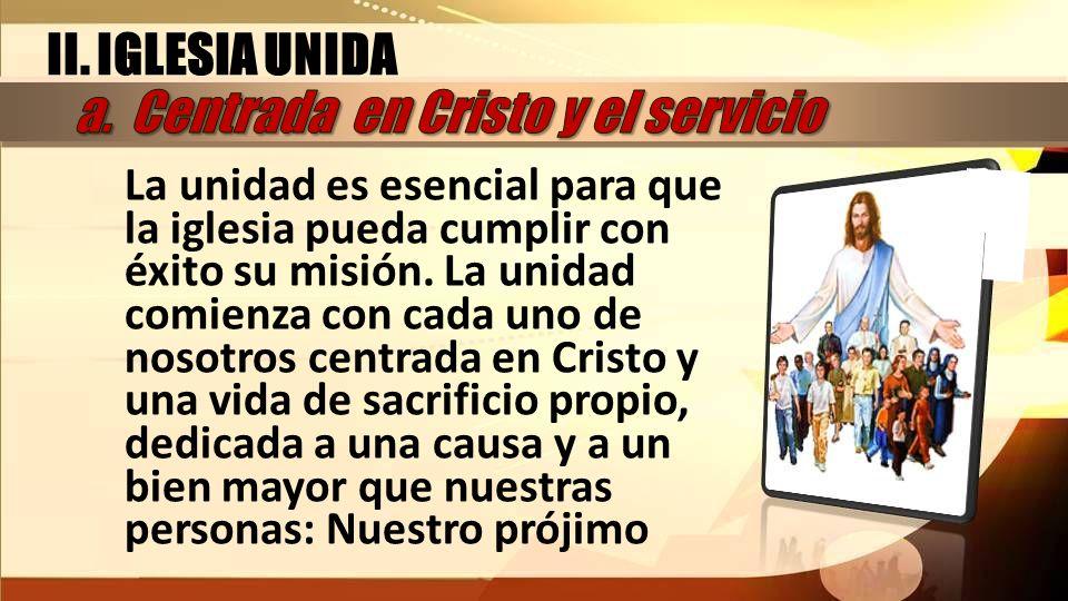 a. Centrada en Cristo y el servicio
