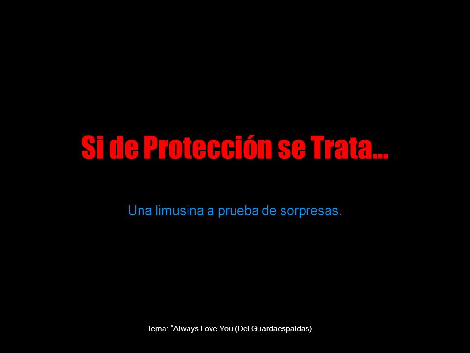 Si de Protección se Trata…