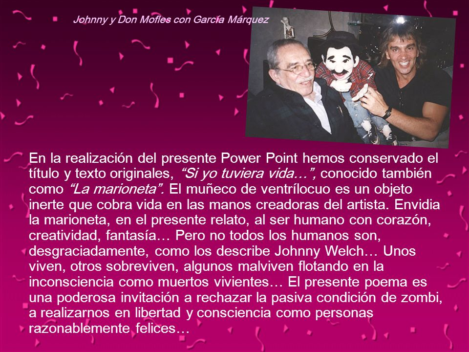 Johnny y Don Mofles con García Márquez
