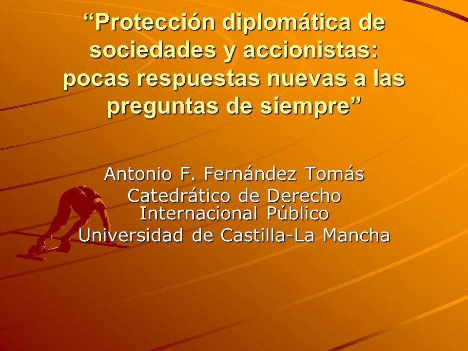 Protección diplomática de sociedades y accionistas: pocas respuestas nuevas a las preguntas de siempre