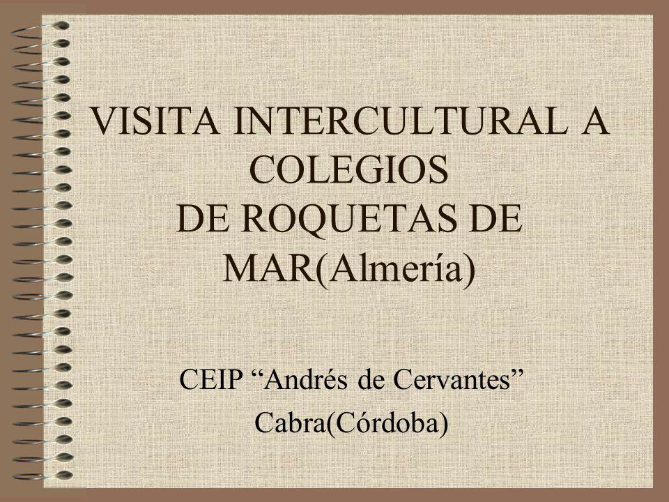 VISITA INTERCULTURAL A COLEGIOS DE ROQUETAS DE MAR(Almería)