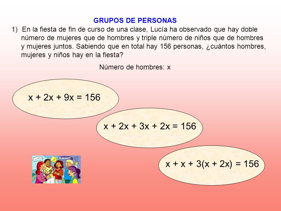 x + 2x + 9x = 156 x + 2x + 3x + 2x = 156 x + x + 3(x + 2x) = 156