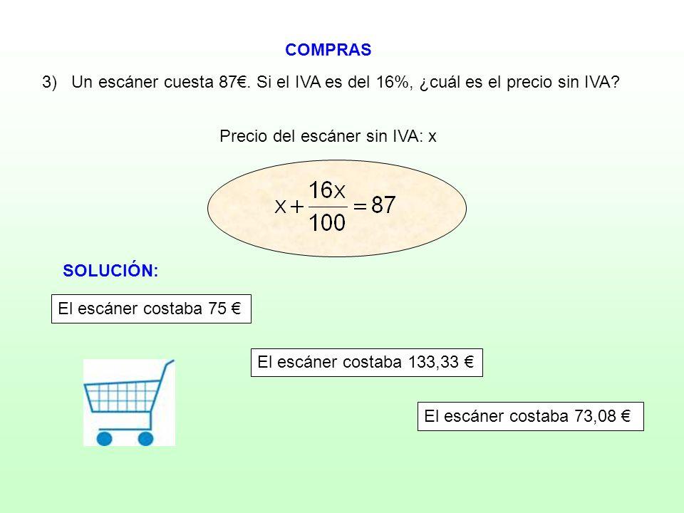 Precio del escáner sin IVA: x