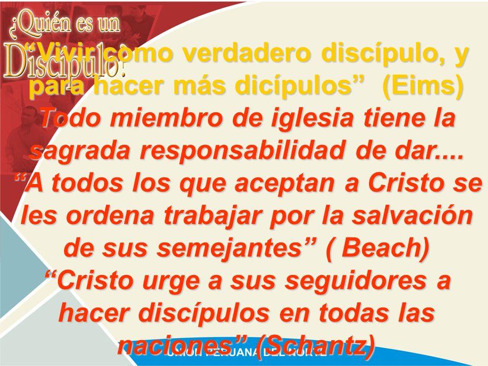 Vivir como verdadero discípulo, y para hacer más dicípulos (Eims)