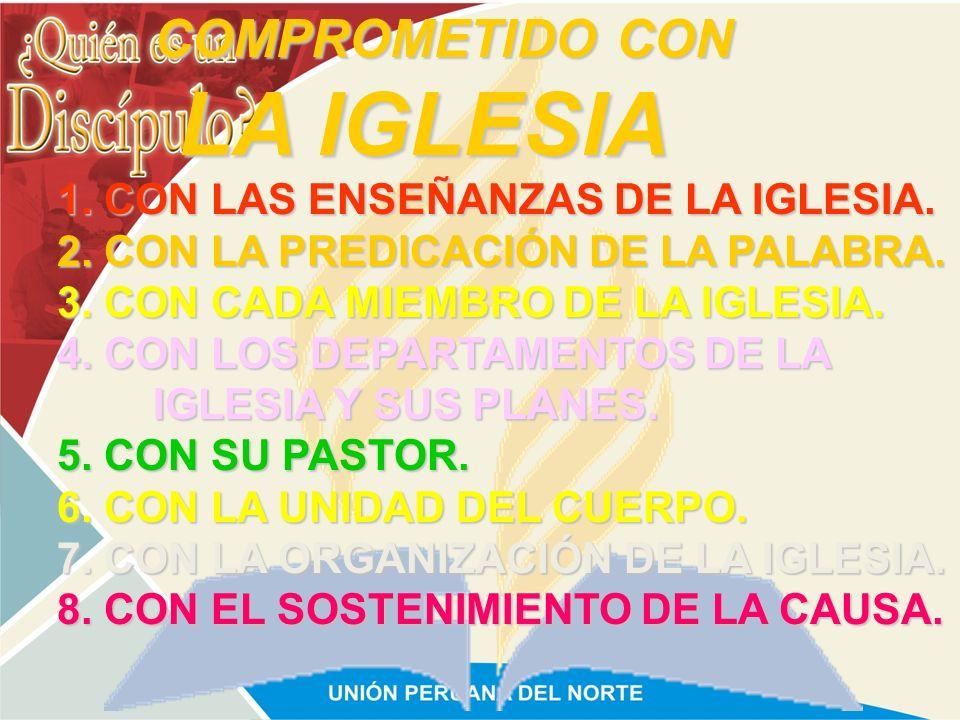 LA IGLESIA COMPROMETIDO CON 1. CON LAS ENSEÑANZAS DE LA IGLESIA.