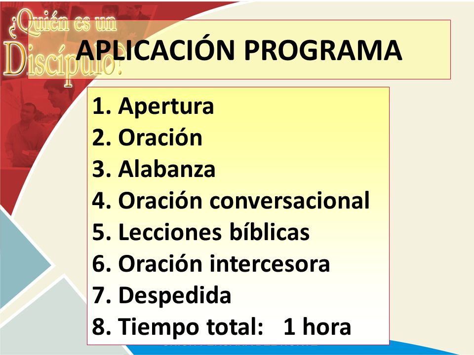 APLICACIÓN PROGRAMA 1. Apertura 2. Oración 3. Alabanza
