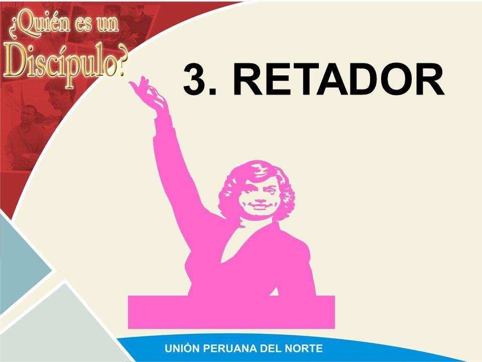 3. RETADOR