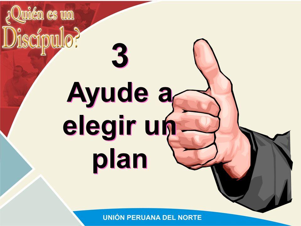 3 Ayude a elegir un plan