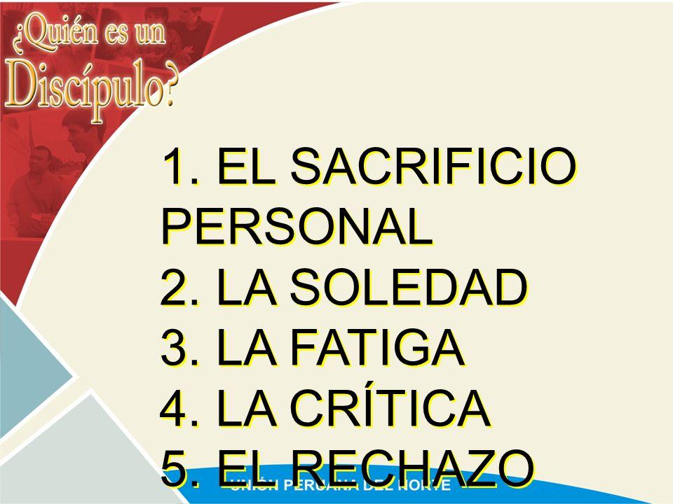1. EL SACRIFICIO PERSONAL